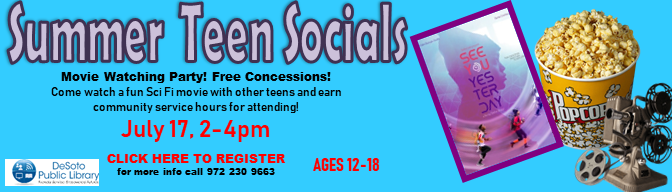 See You Yesterday--Summer Teen Socials 2019--Click here to register!